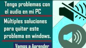¡No se escucha mi PC! 10 Trucos para solucionarlo [2021]